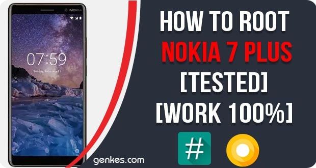 How To Root Nokia 7 Plus
