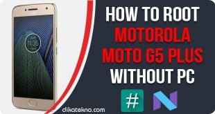 Root Motorola Moto G5 Plus Without PC