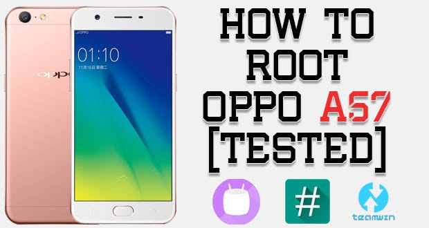 How To Root Oppo A57 Without PC [Tested] | Genkes