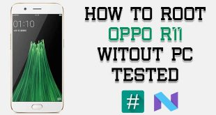 Root Oppo R11 Without PC