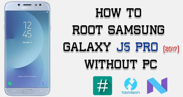 How To Root Samsung Galaxy J5 Pro Without PC [Tested] | Genkes