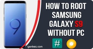 Root Samsung Galaxy S9 Without PC