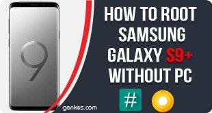Root Samsung Galaxy S9+ Without PC