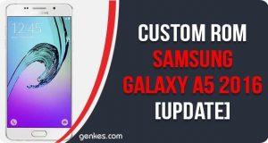 Custom ROM Samsung Galaxy A5 2016