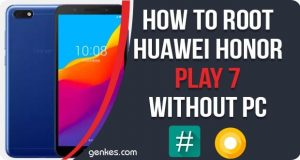 Root Huawei Honor Play 7 Without PC
