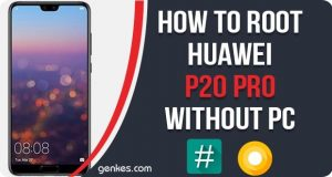 Root Huawei P20 Pro Without PC
