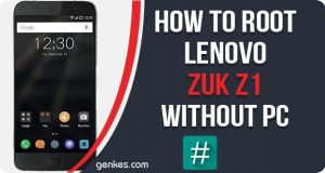 Root Lenovo Zuk Z1 Without PC
