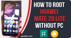 Root Huawei Mate 20 Lite Without PC