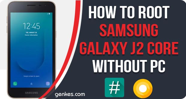 How To Root Samsung Galaxy J2 Core Without PC [Work 100