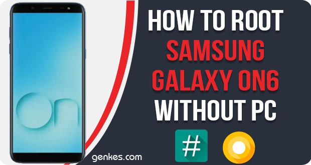 Root Samsung Galaxy On6 Without PC
