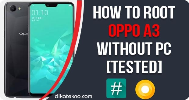 How To Root Oppo A3 Without PC [Tested] | Genkes
