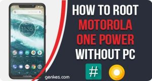 Root Motorola One Power Without PC