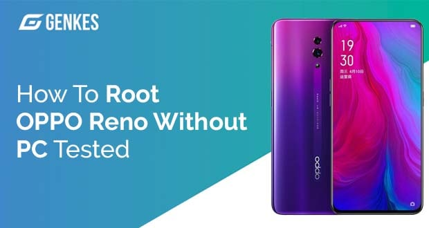 Root Oppo Reno Pro Without PC