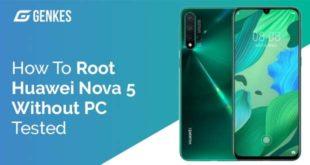 Root Huawei Nova 5 Without PC