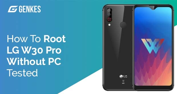 Root LG W30 Pro Without PC