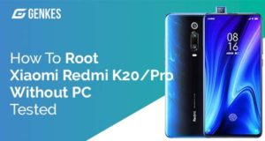 Root Xiaomi Redmi K20/Pro Without PC