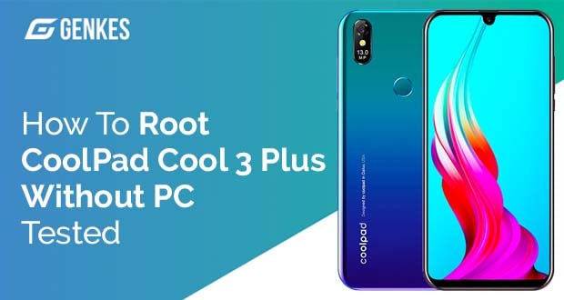 Root Coolpad Cool 3 Plus Without PC