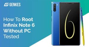 Root Infinix Note 6 Without PC