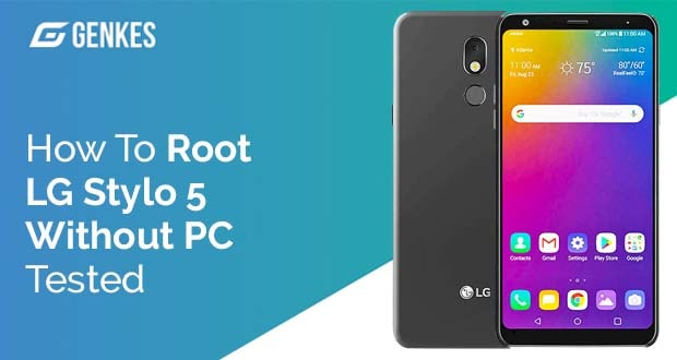 Root LG Stylo 5 Without PC