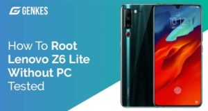 Root Lenovo Z6 Lite Without PC