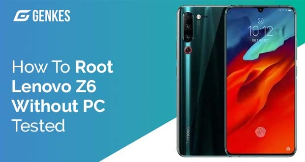 Root Lenovo Z6 Without PC