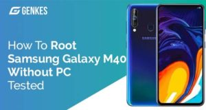Root Samsung Galaxy M40 Without PC