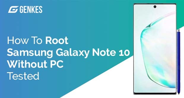 Root Samsung Galaxy Note 10 Without PC