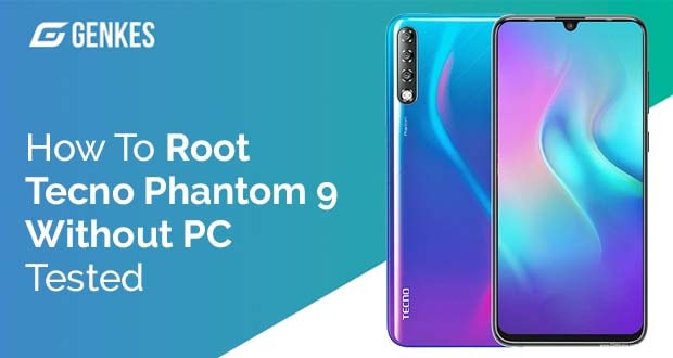 Root Tecno Phantom 9 Without PC