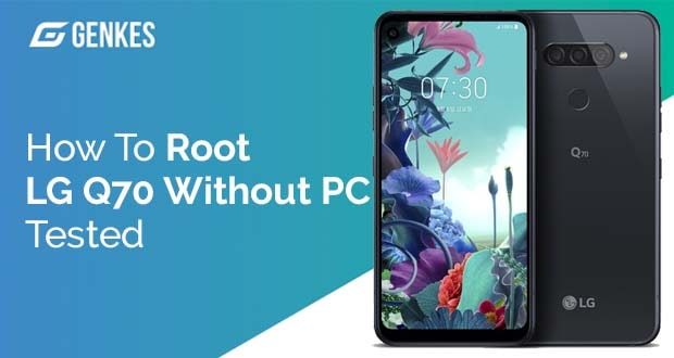 Root LG Q70 Without PC