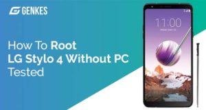 Root LG Stylo 4 Without PC