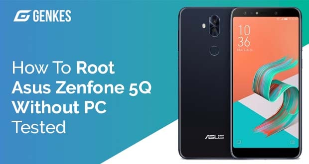 Root Asus ZenFone 5Q(ZC600KL) Without PC
