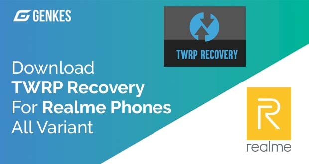 TWRP Recovery For Realme