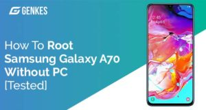 Root Samsung Galaxy A70 Without PC