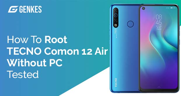 Root TECNO Camon 12 Air Without PC