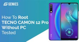 Root TECNO Camon 12 Pro Without PC