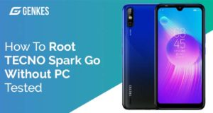 Root TECNO Spark Go Without PC