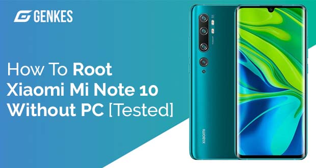 Root Xiaomi Mi Note 10 Without PC