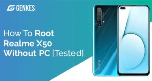 Root Realme X50 Without PC