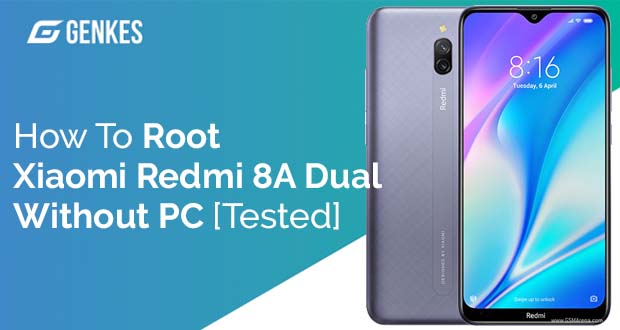 Root Xiaomi Redmi 8A Dual Without PC