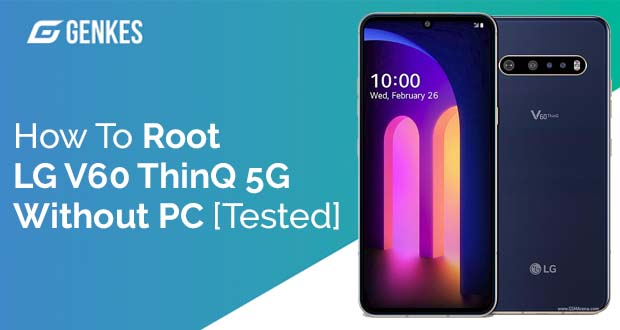 Root LG V60 ThinQ 5G Without PC