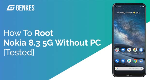 Root Nokia 8.3 5G Without PC