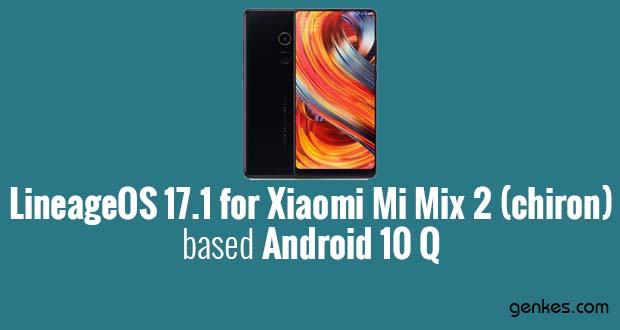 Lineage OS 17.1 for Xiaomi Mi Mix 2