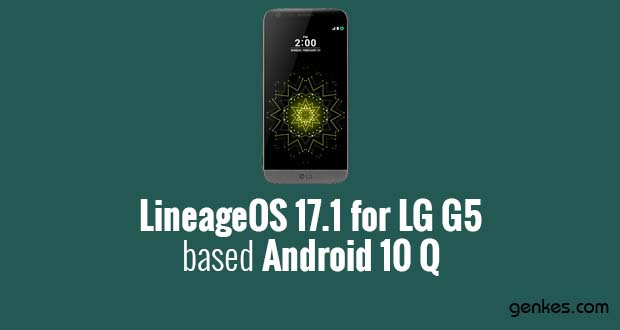 Lineage OS 17.1 for LG G5