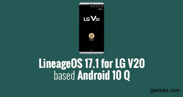 Lineage OS 17.1 for LG V20