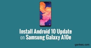 Install Android 10 Update on Samsung Galaxy A10e