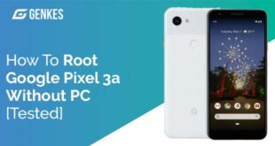 Root Google Pixel 3a Without PC