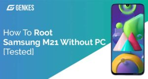 Root Samsung Galaxy M21 Without PC