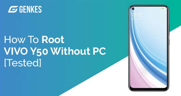 Root Vivo Y50 Without PC