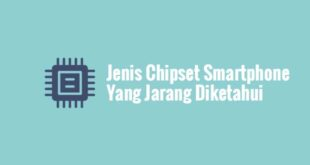 Jenis Chipset Smartphone