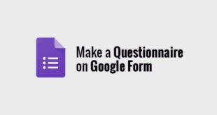 Make a Questionnaire on Google Form